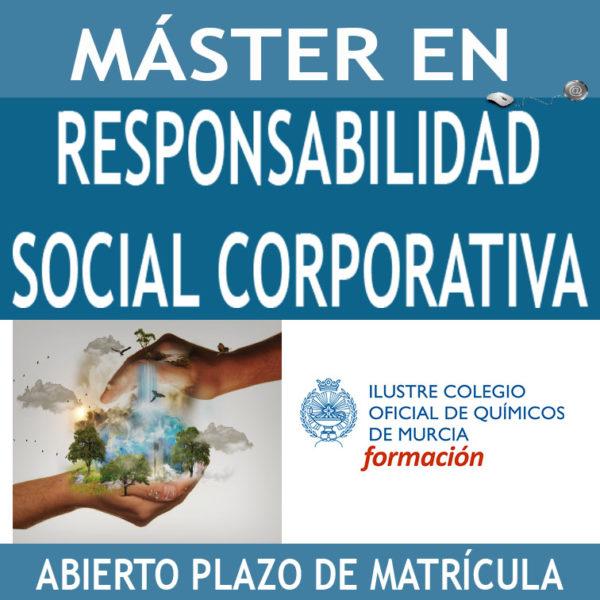 MÁSTER EN DIRECCIÓN Y GESTIÓN DE LA RESPONSABILIDAD SOCIAL CORPORATIVA