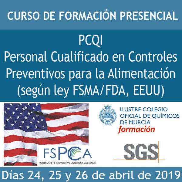 """CURSO """"PCQI Personal Cualificado en Controles Preventivos para la Alimentación (según ley FSMA/FDA, EEUU)"""""""