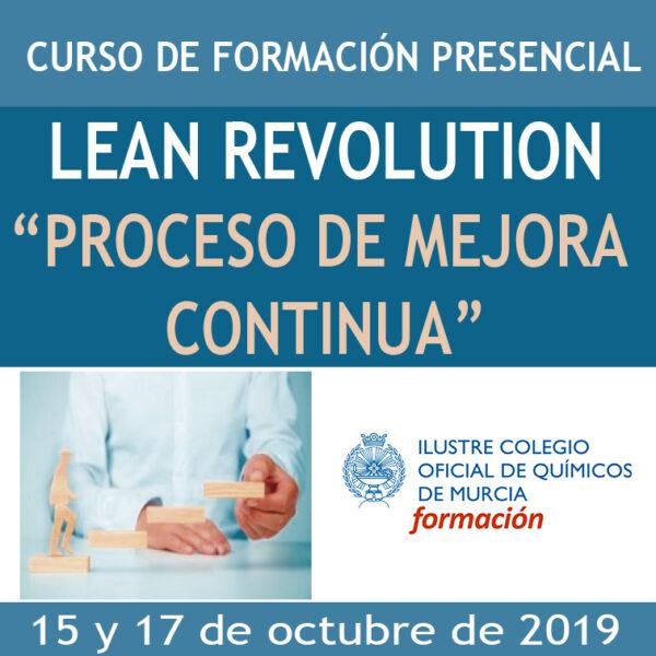 "CURSO LEAN REVOLUTION ""PROCESO DE MEJORA CONTINUA"""