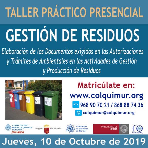 """TALLER PRÁCTICO """"GESTIÓN DE RESIDUOS Elaboración de los Documentos exigidos en las Autorizaciones y Trámites de Ambientales en las Actividades de Gestión y Producción de Residuos"""""""