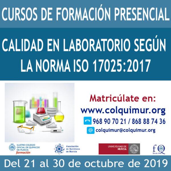 CALIDAD EN LABORATORIO SEGÚN LA NORMA ISO 17025:2017