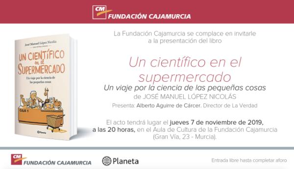 José Manuel López Nicolás presenta su último libro 'Un científico en el supermercado'