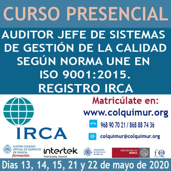 AUDITOR JEFE DE SISTEMAS DE GESTIÓN DE LA CALIDAD SEGÚN NORMA UNE EN ISO 9001:2015. REGISTRO IRCA