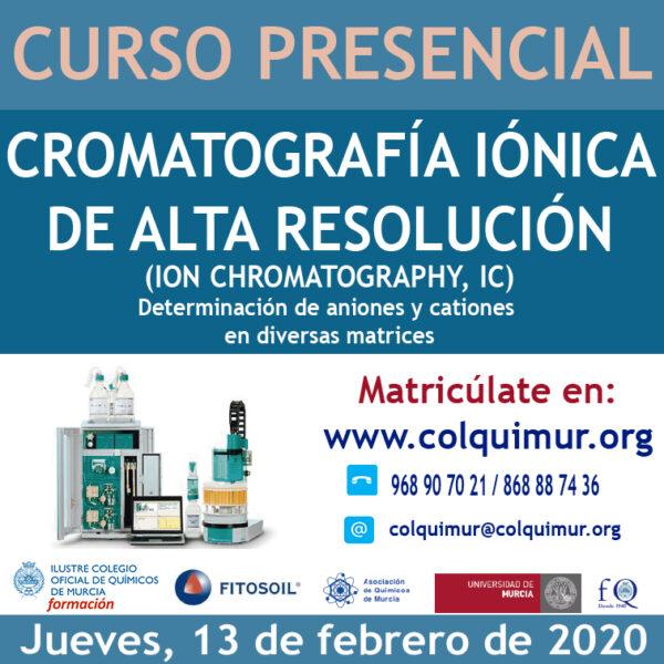 CROMATOGRAFÍA IÓNICA DE ALTA RESOLUCIÓN (ION CHROMATOGRAPHY, IC) Determinación de aniones y cationes en diversas matrices