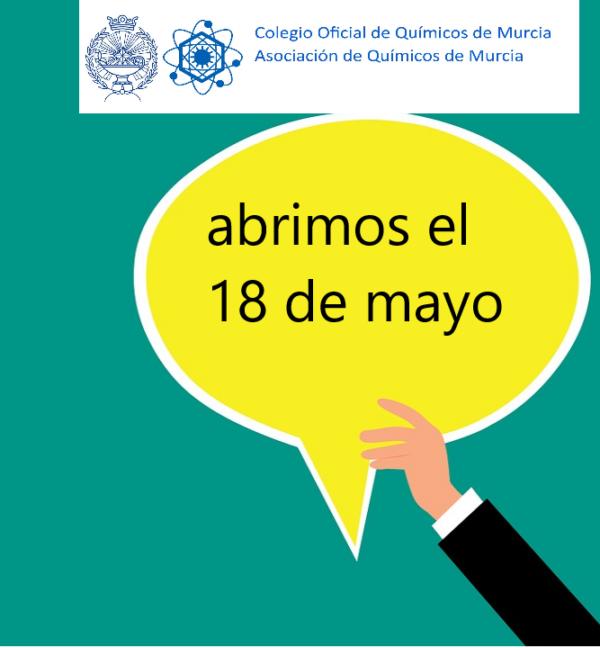 El próximo lunes 18 de mayo, abrimos nuestras oficinas del Colegio y la Asociación